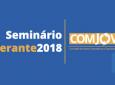 NTC - Primeira edição do Seminário Itinerante Comjovem de 2018 será em Porto Ferreira (SP)