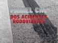 CNT - Índice de acidentes nas rodovias cai, mas número de vítimas fatais se mantém em 2020